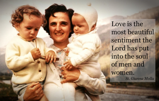 St Gianna Molla Quote