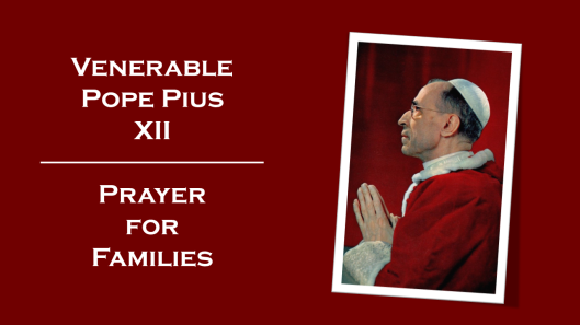 Pius XII Prayer for Families
