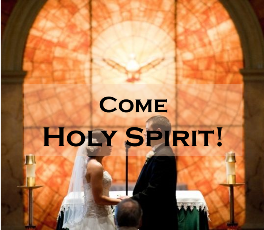 Come Holy Spirit Wedding