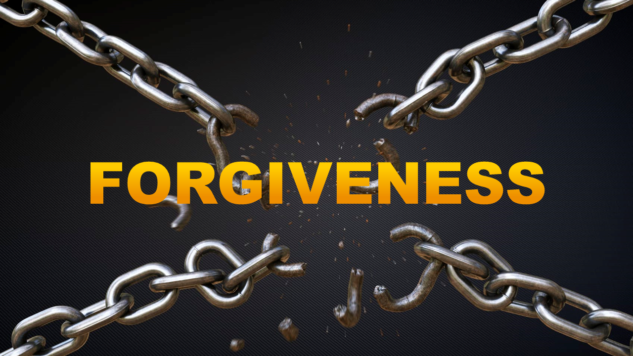 Forgiveness Chains Broken