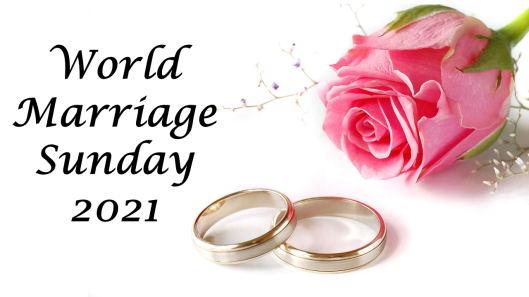 World Marriage Sunday 2021